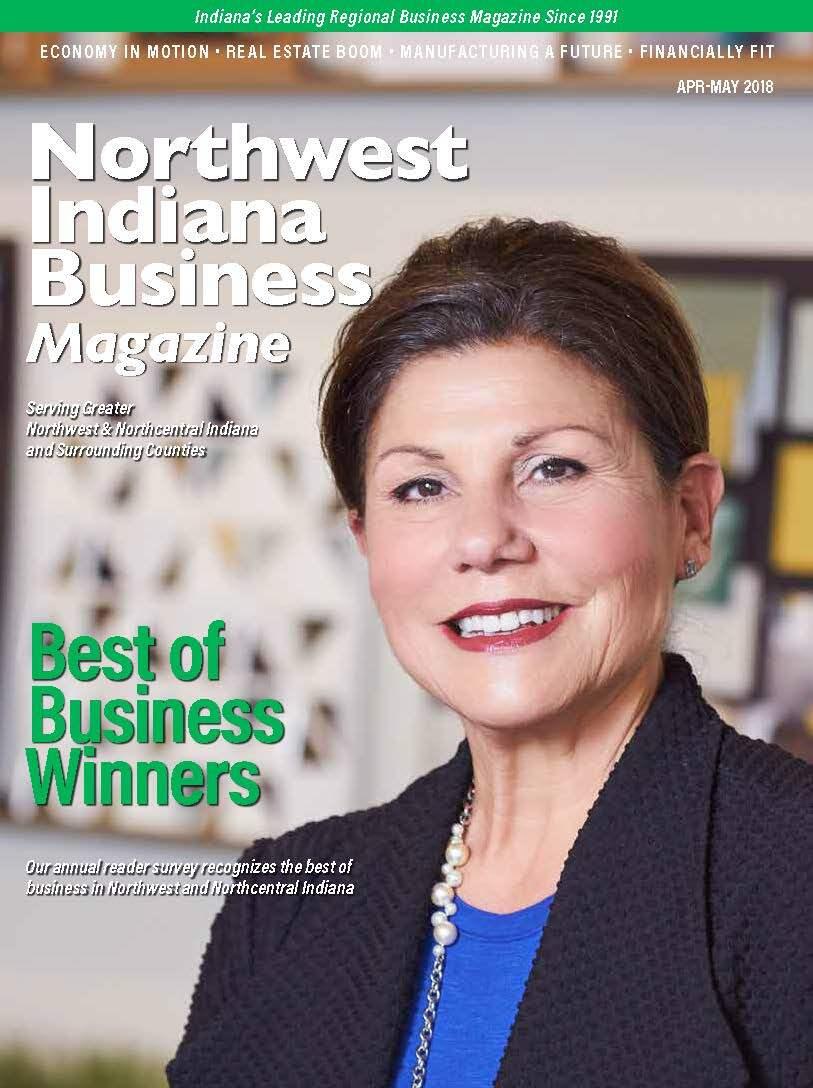 Northwest Indiana Business Magazine - Apr-May 2018 issue