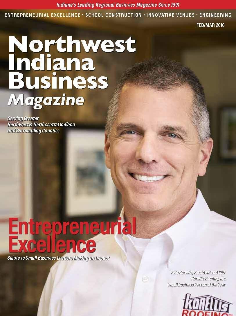 Northwest Indiana Business Magazine - Feb-Mar 2018 issue